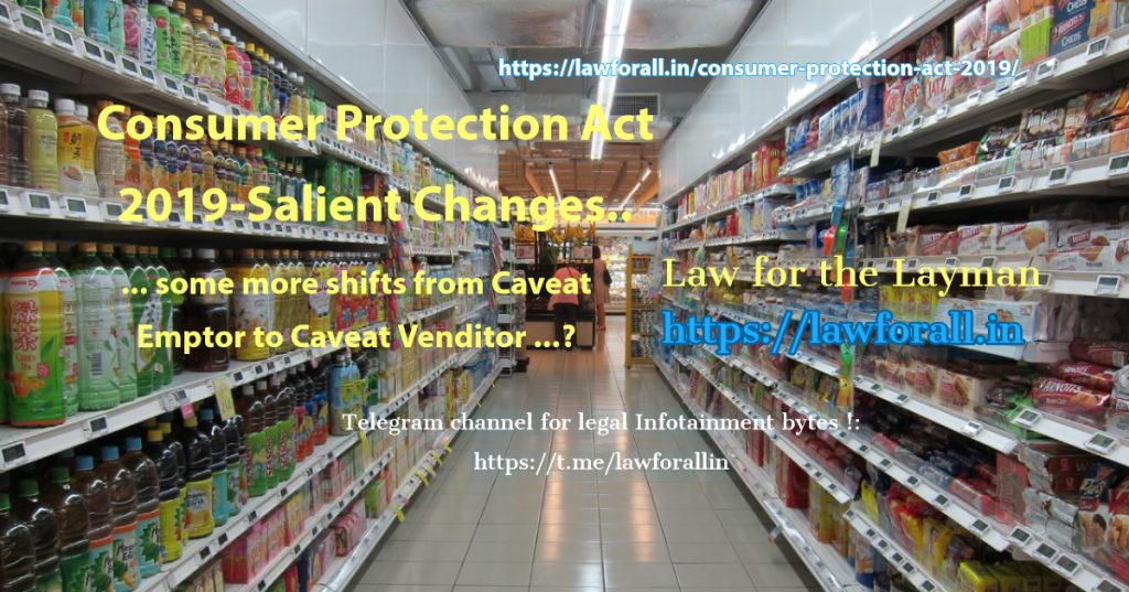 Consumer Protection Act 2019-Salient Changes