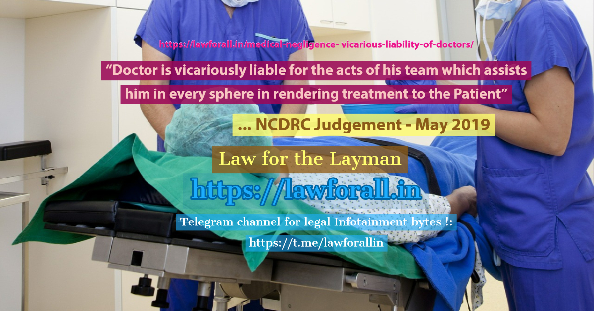 Medical Negligence - Vicarious Liability of Doctors