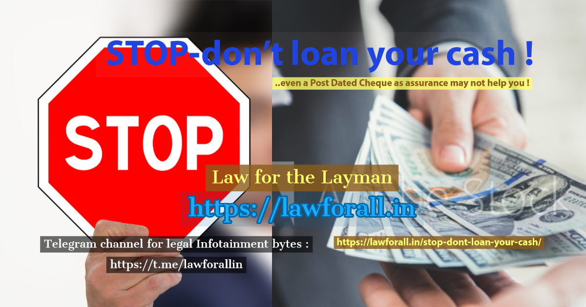 Stop - don't loan your cash !