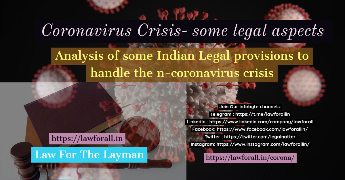 Coronavirus crisis- some legal aspects with focus on Indian law